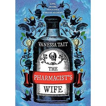 Esposa do farmacêutico por Vanessa Tait - livro 9781786492715