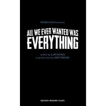 Todos hemos querido alguna vez era todo por Lucas Barnes - libro 9781786822482