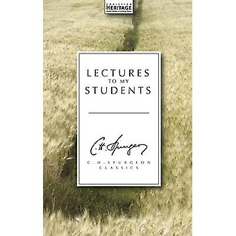 Lectures to My Students by C.H. Spurgeon - 9781857924176 Book