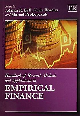 Handbook of Research Methods and Applications in Empirical Finance by