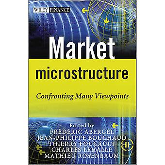 Market Microstructure by Frederic Abergel - Jean-Philippe Bouchaud -