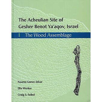 De Acheulian Site van Gesher Benot Ya'aqov - Israël - v. 1 - de hout A