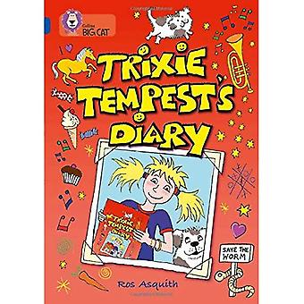 Trixie Tempest's Diary: Band 16/Sapphire Phase 7, Bk. 9 (Collins Big Cat)