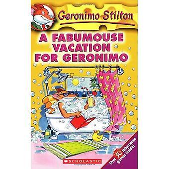 Unas vacaciones Fabumouse para Geronimo (Geronimo Stilton) (Geronimo Stilton)