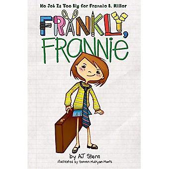 Eerlijk gezegd, Frannie
