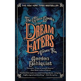 Les livres de verre of the Dream Eaters, Volume deux: 2