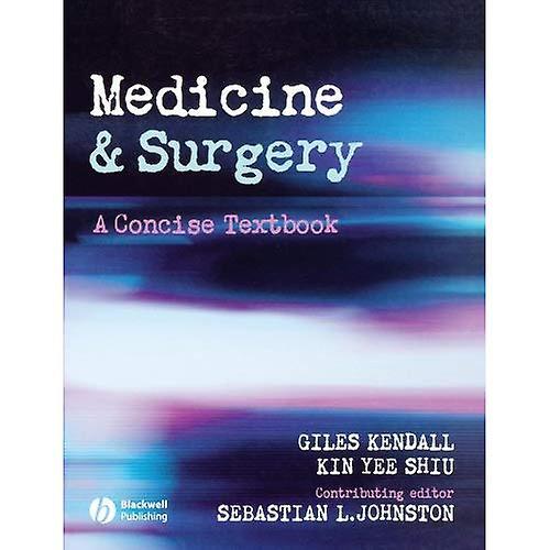 Medicine & Surgery  A Concise Textbook