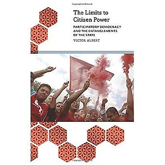 The Limits to Citizen Power: Participatory Democracy and the Entanglements of the State (Anthropology, Culture...