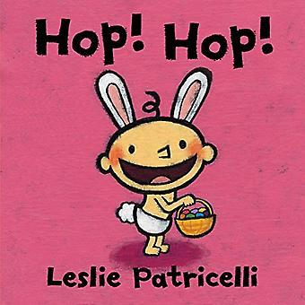 Hop! Hop! (Leslie Patricelli Board böcker)
