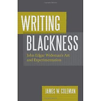 Schreiben Schwärze: Wideman Kunst und Experimente