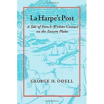 La Harpe Post: eine Geschichte von Französisch-Wichita Kontakt auf den östlichen Ebenen