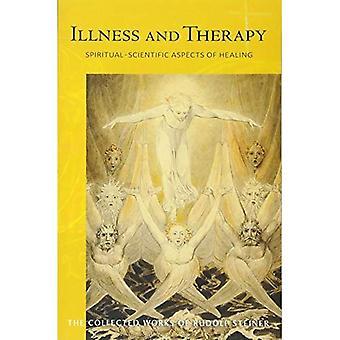 Sjukdom och behandling: andliga-vetenskapliga aspekter av helande (samlade verk av Rudolf Steiner)