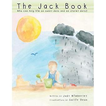 The Jack Book: Who Can Help Him on Sunny Days and on Stormy Days?