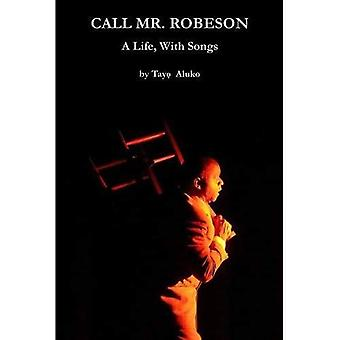 Call Mr. Robeson
