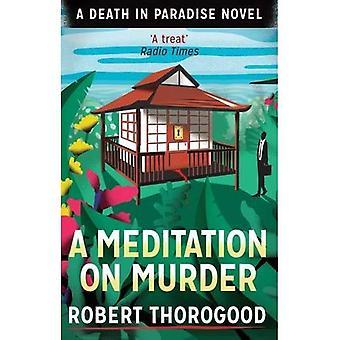 A Meditation on Murder (Death in Paradise 1)