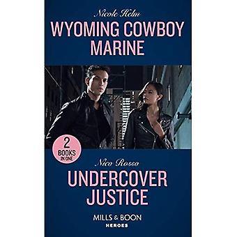 Wyoming Cowboys Marine: Wyoming Cowboys Marine (Carsons & Delaneys: Kampf getestet) / Undercover Gerechtigkeit