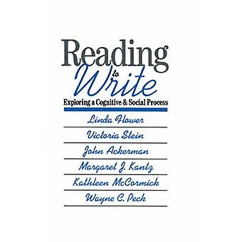 ReadingToWrite Exploring a Cognitive and Social Process by Flower & Linda
