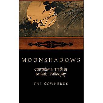 Moonshadows verdade convencional em filosofia budista por vaqueiros