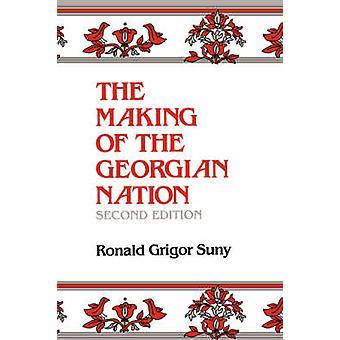 Att göra den georgiska nationen av Suny & Ronald Grigor