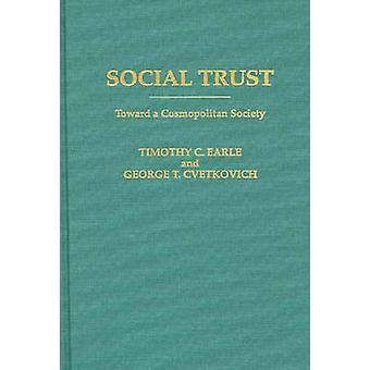 Confiança social em direção a uma sociedade cosmopolita pela Cvetkovich & George