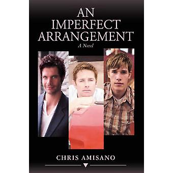 An Imperfect Arrangement by Amisano & Chris