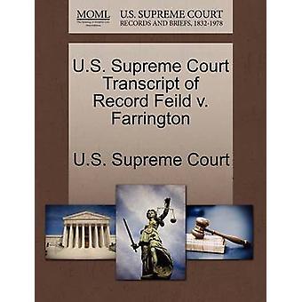 US Supreme Court udskrift af optage Feild v. Farrington af US Supreme Court