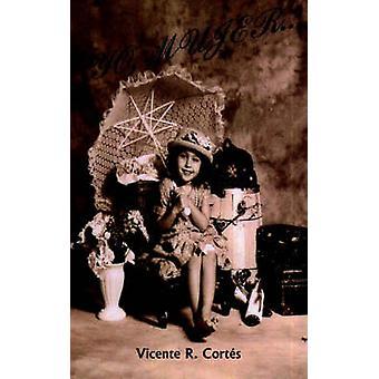 Yo Mujer... af Cortes & Vicente R.