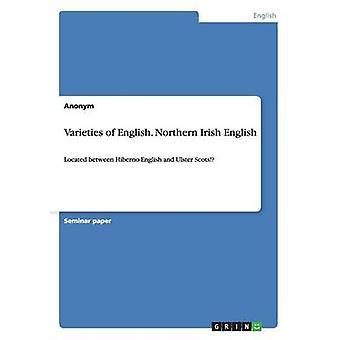 Varietà della lingua inglese. Inglese irlandese nordico di Anonym