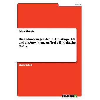 Die Entwicklungen der EUStrukturpolitik und die Auswirkungen fr latin Union par Dietrich & Julien