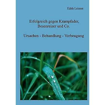 Erfolgreich gegen Krampfader Besenreiser und Co. par Leisten & Edith