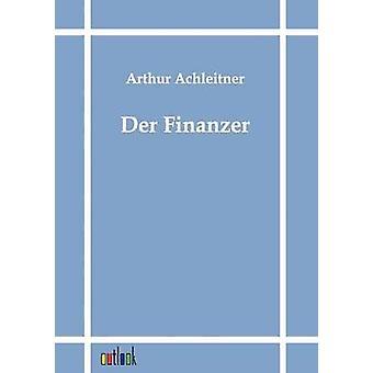 Der Finanzer por Achleitner y Arturo
