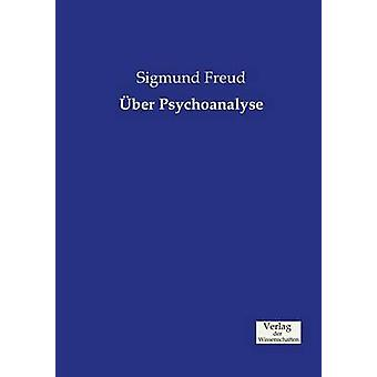 ber Psychoanalyse by Freud & Sigmund
