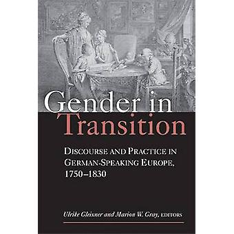Gender in Transition - Discourse and Practice in German-speaking Europ