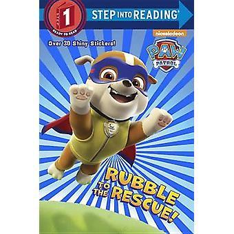 Rubble to the Rescue by Kristen L. Depken - 9780553522907 Book