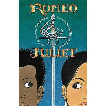 Romeo & Juliet by William Shakespeare - Gareth Hinds - Gareth Hinds -