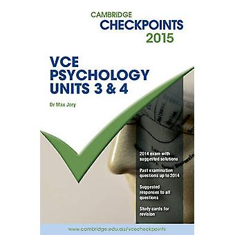 Cambridge Checkpoints VCE Psychology Units 3 and 4 2015 and QuizMe Mo