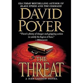 The Threat - A Dan Lenson Novel by David Poyer - 9781250051233 Book
