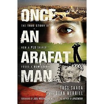 Once an Arafat Man by Saada Tass - 9781414334448 Book