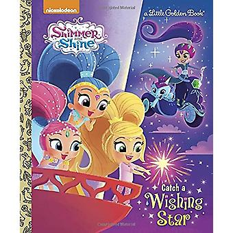 Catch a Wishing Star (Shimmer and Shine) by Tex Huntley - 97815247166