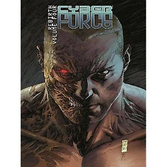 Cyber Force - Rebirth Volume 4 by Cyber Force - Rebirth Volume 4 - 9781