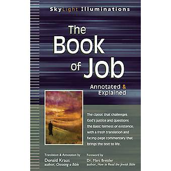 Book of Job - Annotated & Explained by Marc Zvi Brettler - Donald Krau