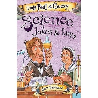 Truly Foul & Cheesy Science Jokes and Facts Book by David Antram - 97