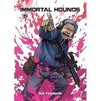 Immortal Hounds 5 by Ryoh Yasohachi - 9781945054273 Book