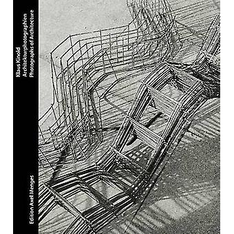 Klaus Kinold - Architectural Photographs by Wolfgang Pehnt - 978393668