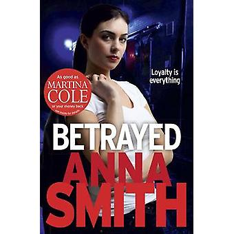 Betrayed 9781780871240 by Anna Smith