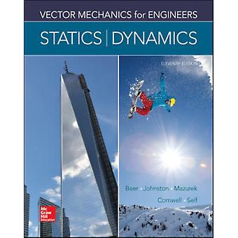Vector Mechanics for Engineers: Statics and Dynamics (Hardcover) by Beer Ferdinand P. Johnston Jr. E. Russell Mazurek David F. Cornwell Phillip J.