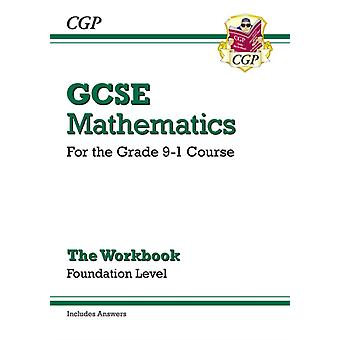 New GCSE Maths Workbook: Foundation - for the Grade 9-1 Course (includes Answers) (Paperback) by Cgp Books Cgp Books
