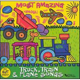 Musik for små mennesker - mest fantastiske Truck tog & flyet sange [CD] USA importerer