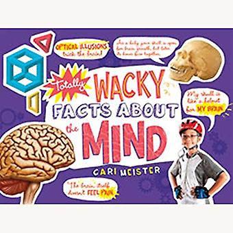 Totally Wacky Facts About the Mind by Cari Meister - 9781474712798 Bo