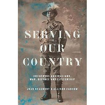 Serving Our Country - Indigenous Australians - war - defence and citiz